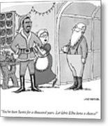 Santa For A Thousand Years Metal Print