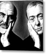 Sean Connery And Michael Caine Metal Print