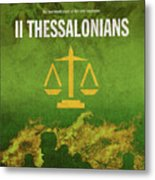 Second Thessalonians Books Of The Bible Series New Testament Minimal Poster Art Number 14 Metal Print
