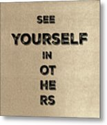 See Yourself #1 Metal Print