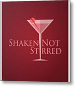 Shaken Not Stirred Metal Print
