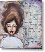 She Didn't Know - Inspirational Spiritual Mixed Media Art Metal Print