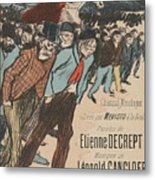 Sheet Music Le Roi Misere By Etienne Decrept And Leopold Gangloff, Performed By Mevisto Theophile Al Metal Print