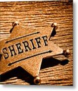 Sheriff Badge - Sepia Metal Print