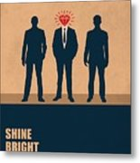 Shine Bright Like A Diamond Corporate Start-up Quotes Poster Metal Print