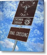 Sign On The Trail Metal Print