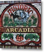 Sign - Welcome To Arcadia Metal Print