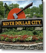Silver Dollar City Sign Metal Print