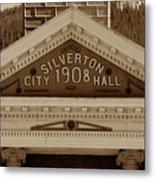 Silverton City Hall 1908 Metal Print