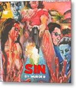 Sin By Murder Poster B Metal Print
