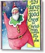 Sing And Dance Santa Metal Print