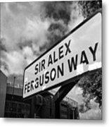 sir alex ferguson way old trafford Manchester Metal Print