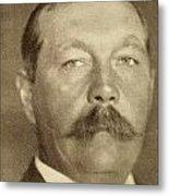 Sir Arthur Conan Doyle, 1859 -1930 Metal Print