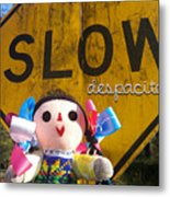 Slow Despacito Metal Print