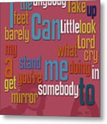 Somebody To Love. Queen. Typography Art. Gift For Music Fans Metal Print