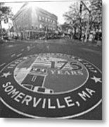 Somerville Ma Davis Square 175 Years Black And White Metal Print