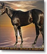 Son Of Chapel Royal-honour Marianne'07 Metal Print