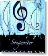 Songwriter - Blue Metal Print