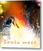 Souls Meet Metal Print