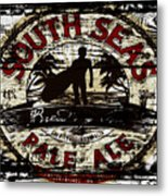 South Seas Pale Ale Sign Metal Print