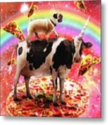 Space Pug Riding Cow Unicorn - Pizza And Taco Metal Print