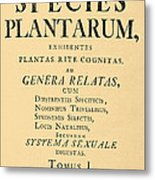 Species Plantarum, Linnaeus, 1753 Metal Print
