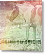 Spotted Pony Quote Metal Print