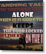 Standing Tall Alone Metal Print
