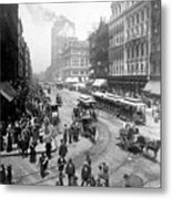State Street - Chicago Illinois - C 1893 Metal Print