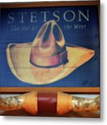 Stetson The Hat Of The West Signage Metal Print