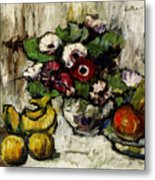 Still Life With Anemones And Fruit Metal Print