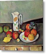 Still Life With Milkjug And Fruit Metal Print by Paul Cezanne