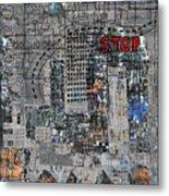 Stop Again Metal Print