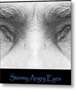 Stormy Angry Eyes Poster Print Metal Print