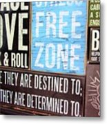 Stress Free Zone  Metal Print