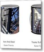 Strong As Steel Coffee Mugs Metal Print