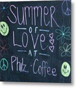 Summer Of Love At Philz Coffee Metal Print
