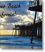 Sunset At Pismo Beach California Metal Print