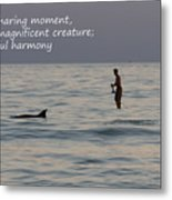 Sup With Dolphin - Haiku Metal Print