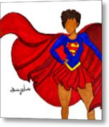 Superwoman I Am  Metal Print