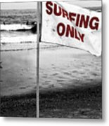 Surfing Only Fusion Metal Print