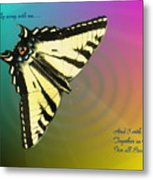 Swallowtail - Come Fly Away With Me Metal Print