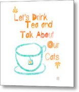 Tea And Cats Square Metal Print