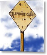 Telephone Cable Sign Metal Print