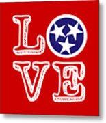 Tennessee Flag Love Metal Print
