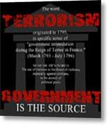 Terrorism Metal Print