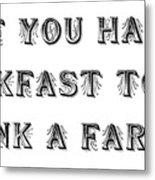 Thank A Farmer Metal Print