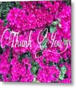 Thank You 1 Metal Print