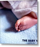 The Baby Wait Metal Print