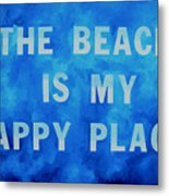 The Beach Is My Happy Place 2 Metal Print